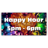 Happy Hour 5pm - 6pm Vinyl Banner