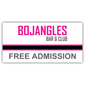 Bojangles Bar & Club Vinyl Banner
