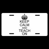 Keep Calm And Teach On License Plate