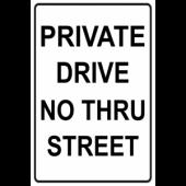 Private Drive - No Thru Street