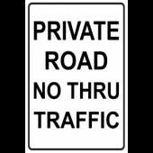 Private Road - No Thru Traffic