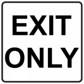 Exit Only - Square