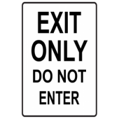 Exit Only - Do Not Enter