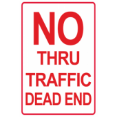 No Thru Traffic - Dead End