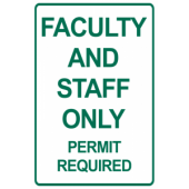 Faculty/Staff Permit Parking Only
