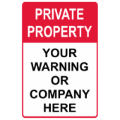 Private Property - Your Warning