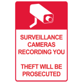 Surveillance Cameras - Theft Will Be Prosecuted