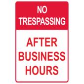 No Trespassing - After Business hours