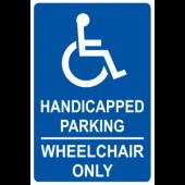 Handicap Wheelchair Only