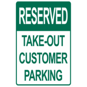 Reserved Take out Customer Parking