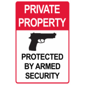 Private Property Protected by Armed Security