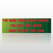 Change 09 Bumper Sticker