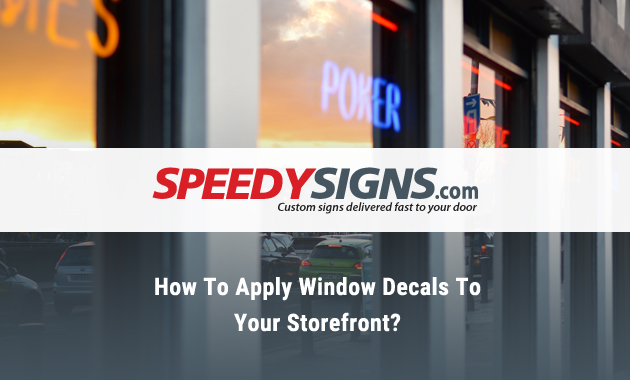 How To Apply Window Decals To Your Storefront?