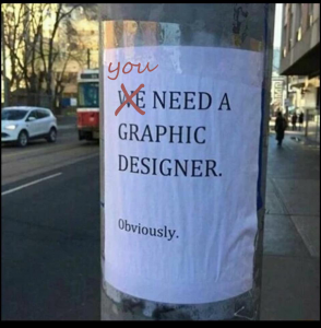 you need a graphic designer