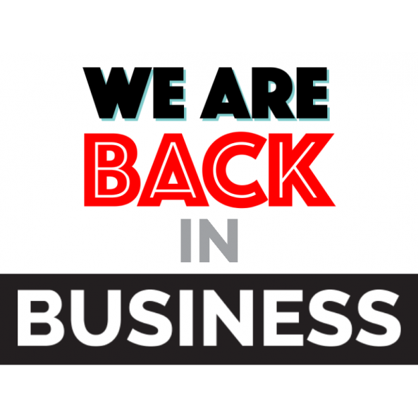 We Are Back in Business Sign