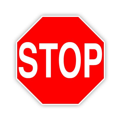 """Road Sign .080 Aluminum Octagon 30""""H x 30""""W"""