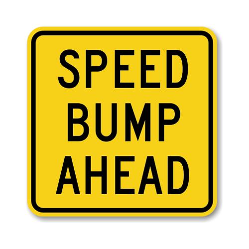 """Road Sign .040 Aluminum 24""""H x 24""""W"""
