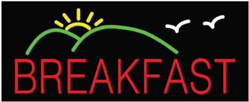 "BREAKFAST 13""H x 32""W Neon Sign"