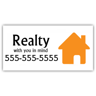 Realty With Your In Mind Vinyl Banner