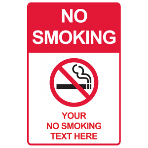 No Smoking - Custom