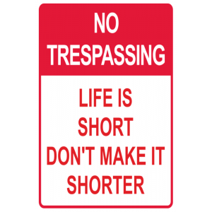 No Trespassing Humor