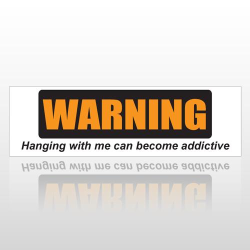 Addictive 175 Bumper Sticker