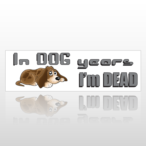 Dog Years 186 Bumper Sticker