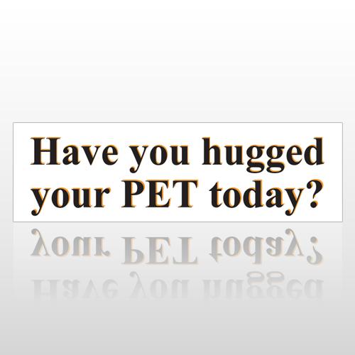 Hugged Pet 187 Bumper Sticker