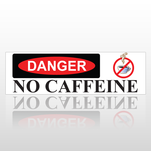 No Caffeine 177 Bumper Sticker