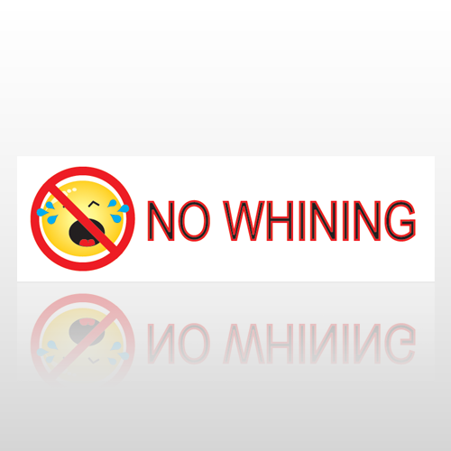 No Whining 33 Bumper Sticker