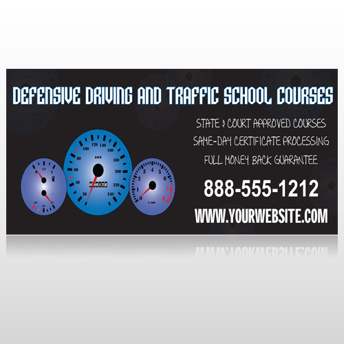 Traffic School 152 Site Sign