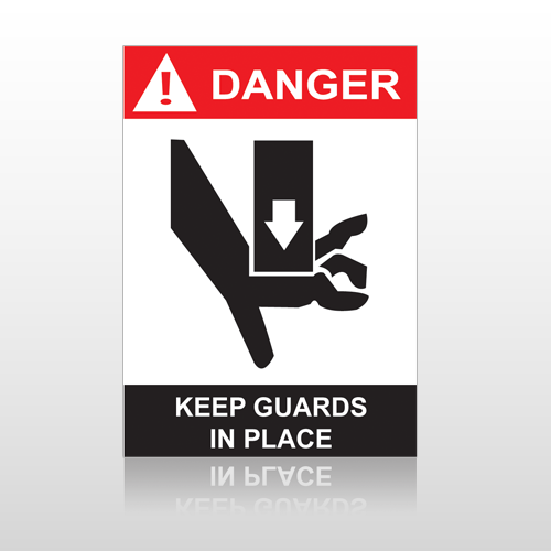ANSI Danger Keep Guards In Place