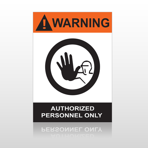 ANSI Warning Authorized Personnel Only