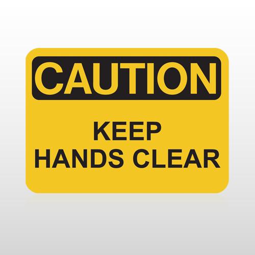 OSHA Caution Keep Hands Clear