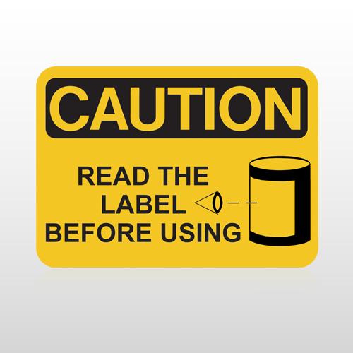 OSHA Caution Read The Label Before Using