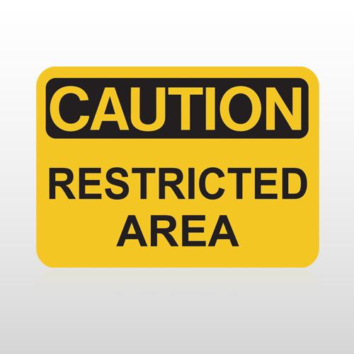 OSHA Caution Restricted Area