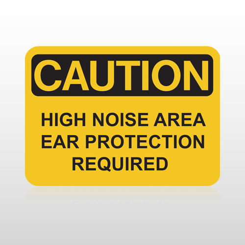 OSHA Caution High Noise Area Ear Protection Required