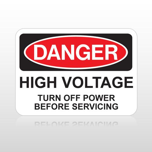 OSHA Danger High Voltage Turn Off Power Before Servicing