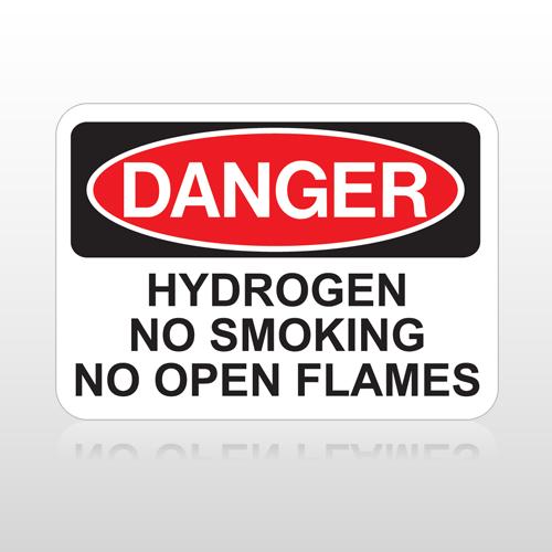 OSHA Danger Hydrogen No Smoking No Open Flames