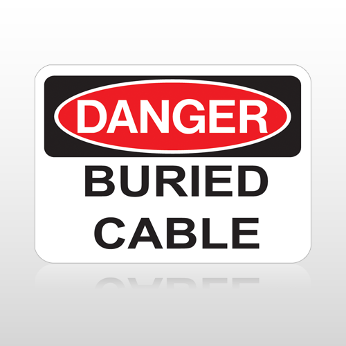 OSHA Danger Buried Cable