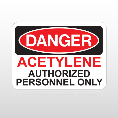 OSHA Danger Acetylene Authorized Personnel Only