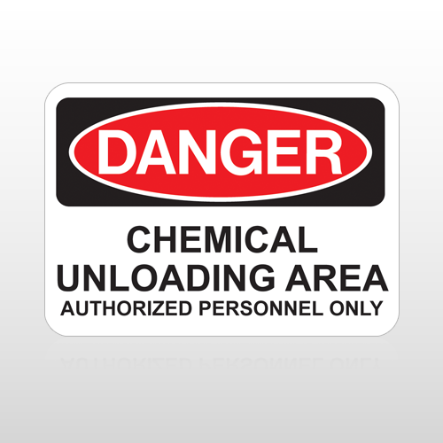 OSHA Danger Chemical Unloading Area Authorized Personnel Only