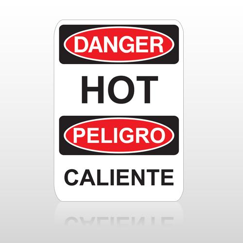 OSHA Danger Hot Peligro Caliente