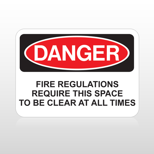 OSHA Danger Fire Regulations Require This Space To Be Clear At All Times