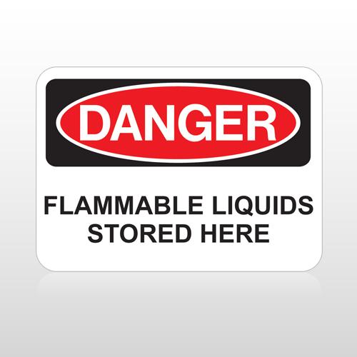 OSHA Danger Flammable Liquids Stored Here