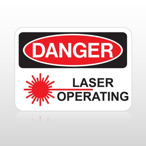 OSHA Danger Laser Operating