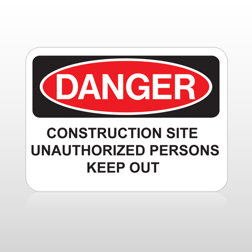 OSHA Danger Construction Site Unauthorized Persons Keep Out