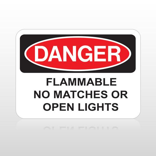 OSHA Danger Flammable No Matches Or Open Lights