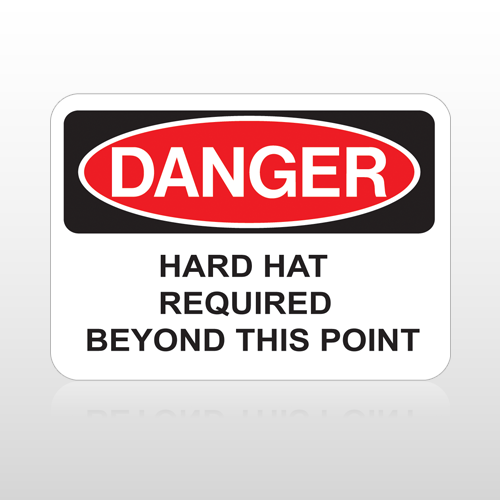 OSHA Danger Hard Hat Area Required Beyond This Point