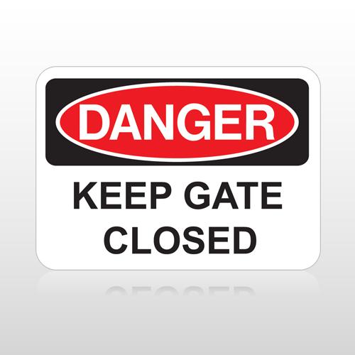 OSHA Danger Keep Gate Closed
